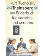 Rheinsberg – EinBilderbuch für Verliebte und anders - Kurt Tucholsky