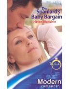 The Spaniard's Baby Bargain - Bianchin, Helen