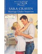 Marriage Under Suspicion - Craven, Sara