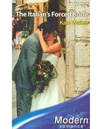 The Italian's Forced Bride - Walker, Kate