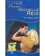 The Mistress Bride - Reid, Michelle