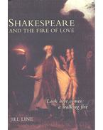 Shakespeare and the Fire of Love - LINE, JILL