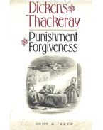 Dickens and Thackeray – Punishment and Forgiveness - REED, JOHN R,