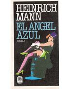 El angel azul - Mann, Heinrich
