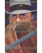 El capitan Alatriste - Arturo Pérez-Reverte