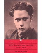 The Notebook Poems 1930-1934 - Thomas, Dylan