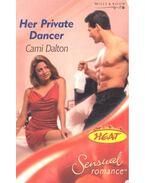 Her Private Dancer - DALTON, CAMI