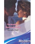 The Brazilian's Blackmailed Bride - Reid, Michelle
