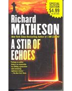 Stir of Echoes - Matheson, Richard