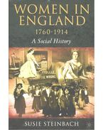Women in England 1760-1914 – A Social History - STEINBACH, SUSIE