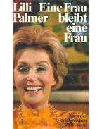 Eine Frau bleibt eine Frau - Palmer, Lilli