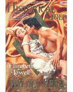Wildes Herz - Elizabeth Lowell