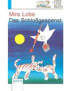 Das Schloßgespenst - Lobe, Mira