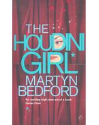 The Houdini Girl - BEDFORD, MARTYN