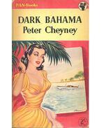 Dark Bahama - Cheyney, Peter