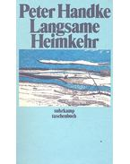 Langsame Heimker - Handke, Peter