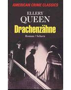Drachenzähne (Eredeti cím: The Dragon's Teeth) - Ellery Queen