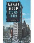 Sturmjahre - Barbara Wood
