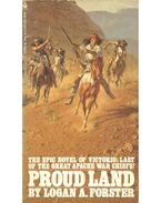 Proud Land - FORSTER, LOGAN A.