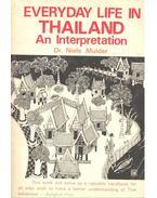 Everyday Life in Thailand – An Interpretation - MULDER, NIELS