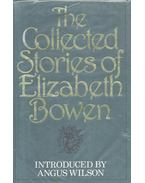 The Collected Stories of Elizabeth Bowen - Bowen, Elizabeth