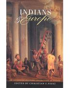 Indians and Europe - FEEST, CHRISTIAN F, (editor)