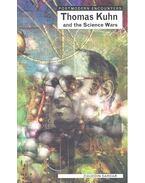 Postmodern Encounters – Thomas Kuhn and the Science Wars - Ziauddin Sardar