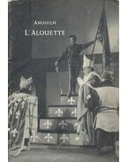 L'alouette - Anouilh, Jean