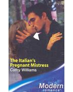 The Italian's Pregnant Mistress - Williams, Cathy