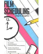 Film Scheduling – The Complete Step-by-Step Guide to Professional Motion Picture Scheduling - SINGLETON, RALPH S.