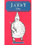 Ubu - Jarry, Alfred
