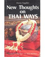New Thoughts on Thai Ways - SEGALLER, DENIS