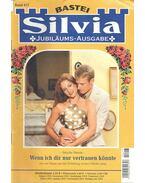 Silvia – Wenn ich dir nur vertrauen könnte - Simon, Sibylle