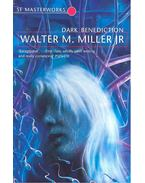 Dark Benediction – SF Masterworks #69 - Miller, Walter M
