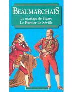 Le mariage de Figaro – Le Barbier de Seville - Caron de Beaumarchais