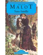 Sans famille - Malot Hector