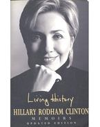 Living History – Memoirs - Clinton, Hillary Rodham