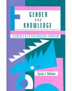 Gender and Knowledge – Elements of a Postmodern Feminism - HEKMAN, SUSAN J.