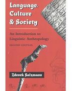 Language, Culture and Society  - An Introduction to Linguistic Anthropology - SALZMAN, ZDENEK