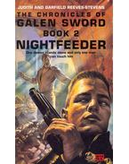 The Chronicles of Galen Sword II, - Nightfeeder - REEVES-STEVENS, JUDITH, REEVES - STEVENS, GARFIELD
