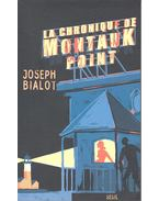La chronique de Montauk Point - BIALOT, JOSEPH