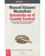 Asesinato en el Comité Central - Montalban,Manuel Vazquez