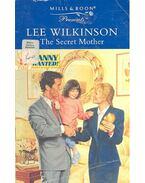 The Secret Mother - Wilkinson, Lee