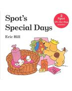 Spot's Special Days - HILL, ERIC