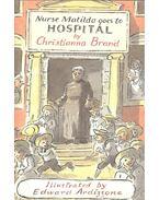 Nurse Mathilda Goes to Hospital - Brand, Christianna