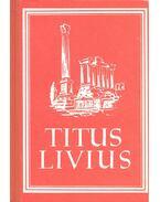 Römische Geschichte – Ab urbe condita libri - Titus Livius