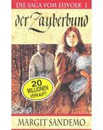 Der Zauberbund - Sandemo, Margit