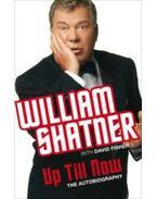 Up Till Now - Shatner, William