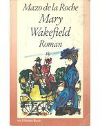Mary Wakefield - Roche, Mazo de la