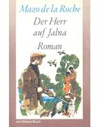 Der Herr auf Jalna - Roche, Mazo de la